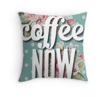 Vintage Floral Polka Dot Coffee Now Funny Design Throw Pillow
