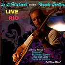 Scott Hichcock and the Neverbe Brothers Live in Rio by Edward Huse