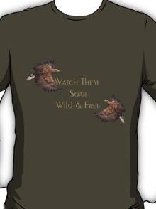 Watch The Soar, Wild & Free T-Shirt