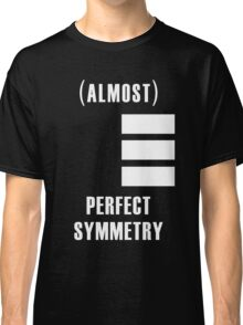 (Almost) Perfect Symmetry Classic T-Shirt