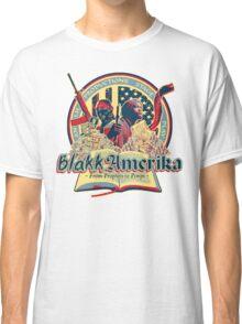 Blakk Amerika - From Prophets to Pimps Classic T-Shirt