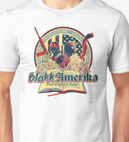 Blakk Amerika - From Prophets to Pimps Unisex T-Shirt