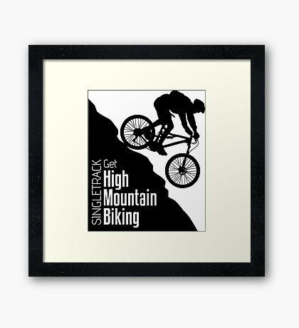 Get High Mountain Biking Framed Print