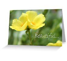 Beautiful... Greeting Card
