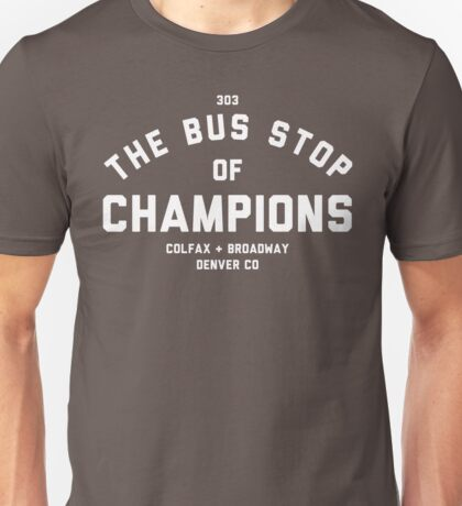 The Bus Stop of Champions - White Text Unisex T-Shirt