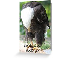 Cast Your Burdens... Greeting Card