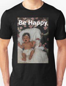 T - Be Happy T-Shirt