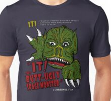 IT! Butt Ugly Unisex T-Shirt