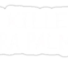 I KILLED LAURA PALMER DESIGN (White text) Sticker