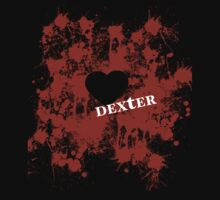 Dexter - love blood splatter by VamireBlood