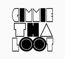 Gimmie Tha Loot [Hands Up] | OG Collection Unisex T-Shirt