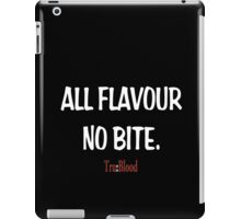 True Blood - All flavour no bite. Tru Blood (white text) iPad Case/Skin