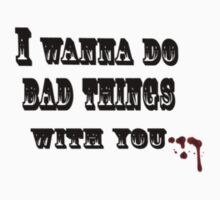 True Blood: I wanna do bad things with you Kids Clothes