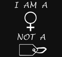 I Am A Woman Not A Tag (White Writing) by C J Lewis