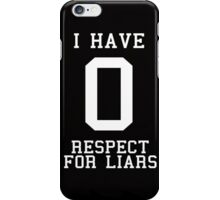 No Respect iPhone Case/Skin