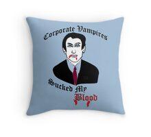 Corporate Vampires Suck Throw Pillow