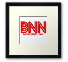 Bad News Network Framed Print