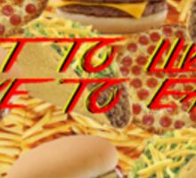 Hungry? Sticker