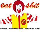 Eat Sh*t  by digitalmidgets
