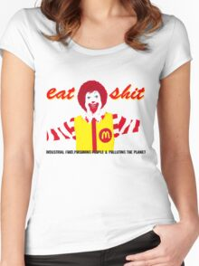 Eat Sh*t  Women's Fitted Scoop T-Shirt