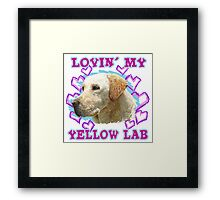 Lovin' My Yellow Lab Framed Print