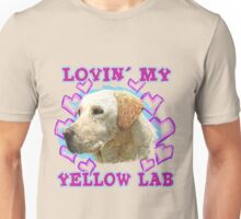 Lovin' My Yellow Lab Unisex T-Shirt