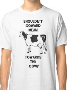 Funny Farm Coward Defintion Classic T-Shirt