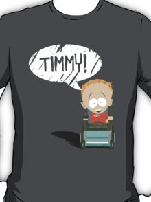 Timmy! T-Shirt