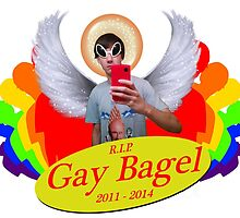 Rest In Peace, Gay Bagel by FloraMaria