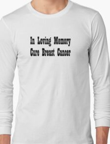 Breast Cancer Long Sleeve T-Shirt