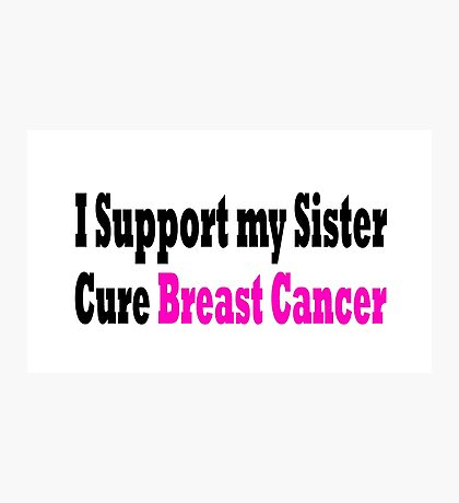 Breast Cancer Photographic Print