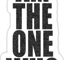 Breaking Bad - I Am The One Who Knocks Sticker