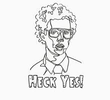 Heck Yes! Unisex T-Shirt