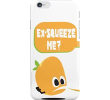 Ex-Squeeze Me? iPhone Case/Skin