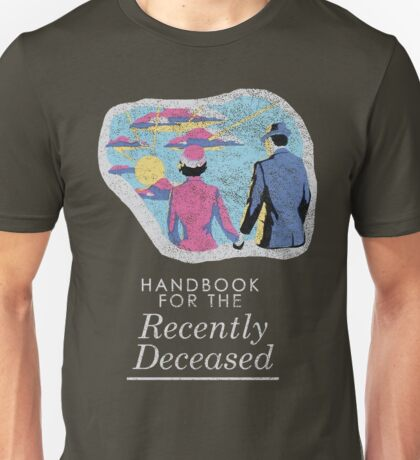 Handbook for the Recently Deceased - Dark Unisex T-Shirt