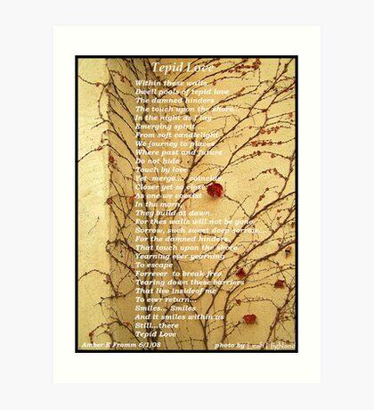 Tepid Love... Art Print