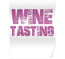 If You Don't Like Wine Tasting T-shirt Poster