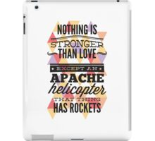 Nothing Is Stronger Than Love iPad Case/Skin