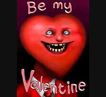 Be My Valentine! Unisex T-Shirt