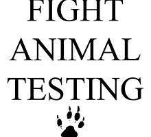Fight Animal Testing by AATdesign