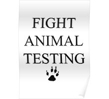 Fight Animal Testing Poster