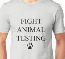 Fight Animal Testing Unisex T-Shirt