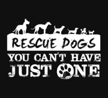 Rescue Dogs T-shirt by musthavetshirts