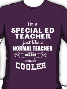 Special ED Teacher T-shirt T-Shirt