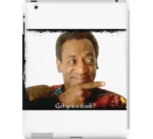 Get you a drink? iPad Case/Skin