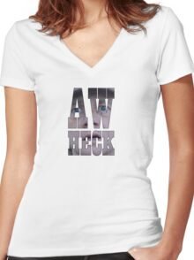 Aw heck. Women's Fitted V-Neck T-Shirt