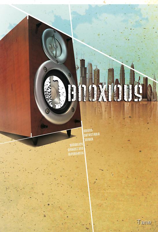obnoxious by Tane
