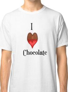 I Love (heart) Chocolate  Classic T-Shirt