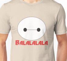 Balalalala Unisex T-Shirt