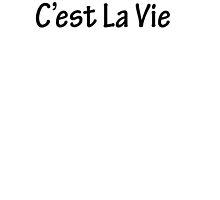 C'est La Vie by CoppersMama